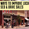5 ways to improve local seo & drive sales