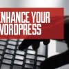enhance your wordpress