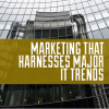 marketing strategy IT trends